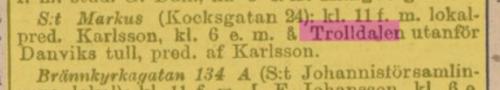 Notis från 1901 i Dagens Nyheter om att metodister hade predikan i skogen Trolldalen mellan Henriksdal, Svindersviken och Finnboda