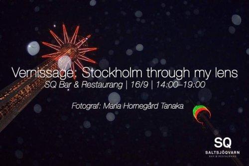 Kom 16 september till SQ Bar & Restaurang på Elite Hotel Marina Tower i Saltsjöqvarn för att uppleva Stockholm genom fotograf Maria Horngård Tanakas kameralins.